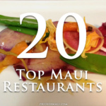 Top 20 Restaurants on Maui