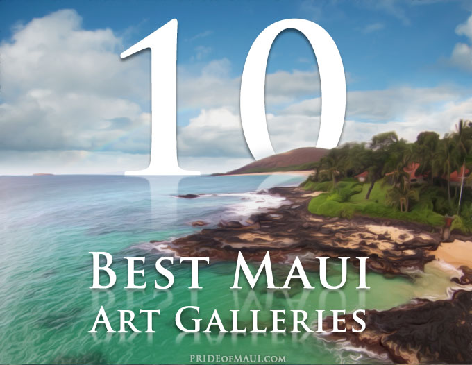 Top Art Galleries on Maui