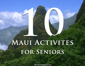 maui activities for seniors