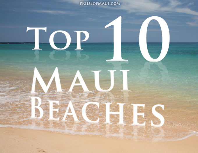 Maui has over 30 miles of beaches, offering a handful of the most beautiful beaches in the world. Eliminate the mystery of finding the best beaches on Maui.