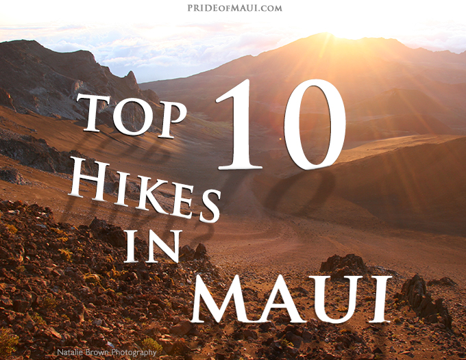 top 10 hikes in maui maui hiking guide