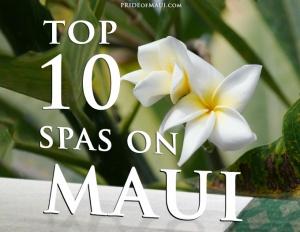 top 10 Spas on Maui