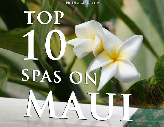top 10 Spas on Maui