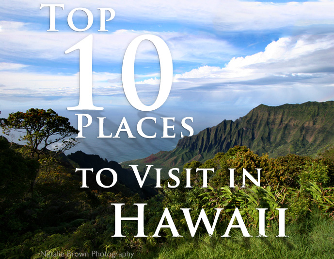 Top 10 Places to Visit in Hawaii – Tourist Attractions Map In Hawaii