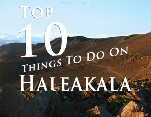 top-10-things-to-do-on-haleakala