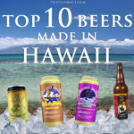 Top 10 Beers Made in Hawaii