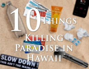 10-things-killing-paradise_featured