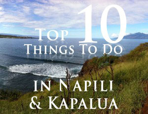 top-10-things-to-do-in-napili-kapalua_featured-300x232