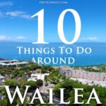 Top 10 Things to do in Wailea