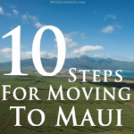 10 Steps for Moving to Maui