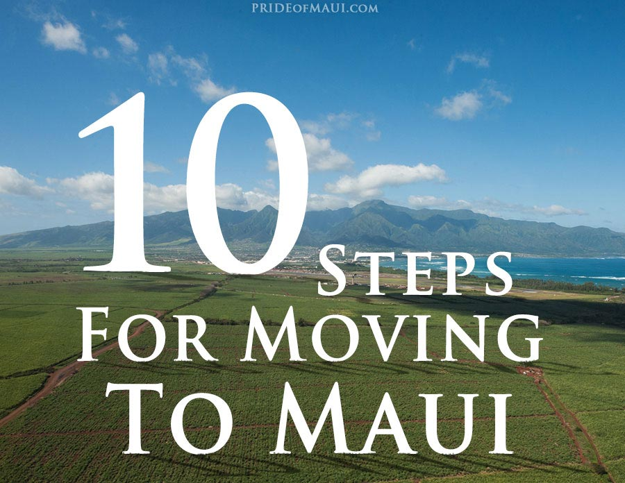10 setps for moving to maui