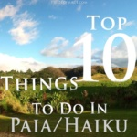 Top 10 Things to Do in Paia & Haiku