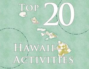 top 20 hawaii activities