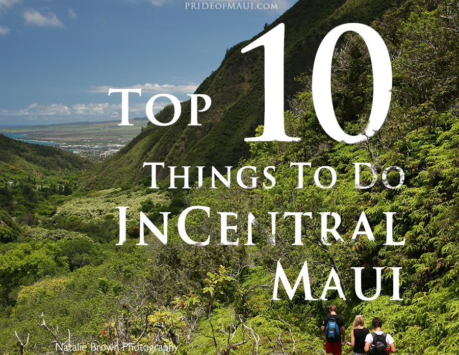 kahului and wailuku things to do
