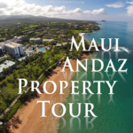 Andaz Maui Resort Review