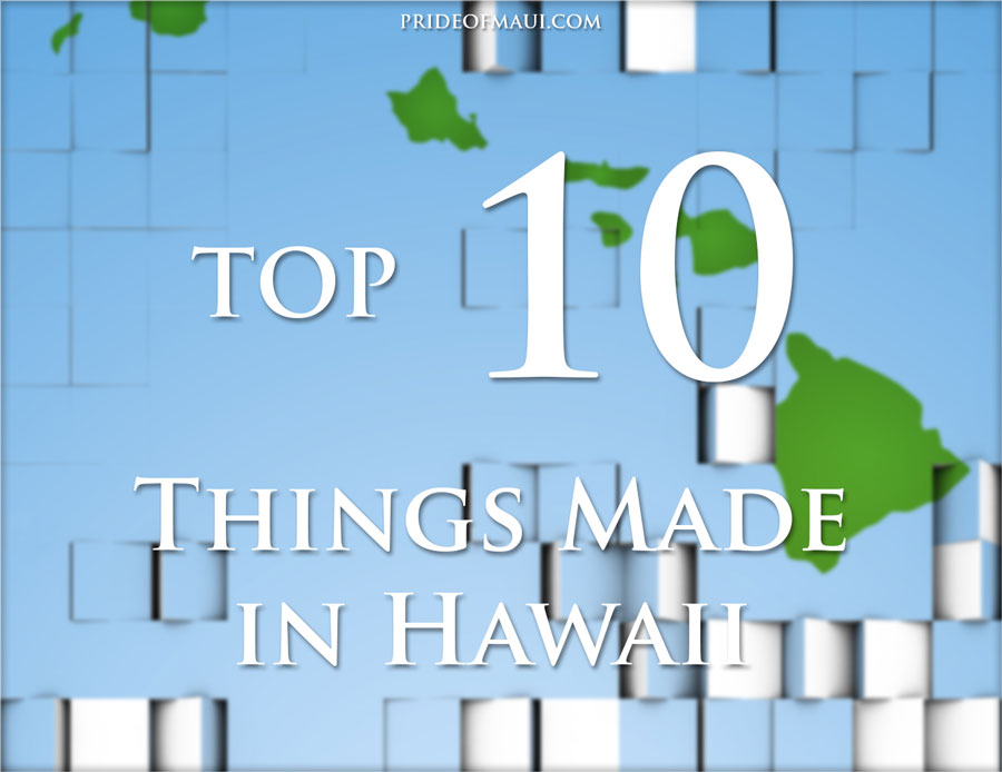 Things Made in Hawaii